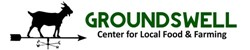 Groundswell Center for Local Food & Farming